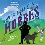 Hobbes by Wilkie Martin Unhuman Books I-IV, Wilkie Martin