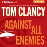 Against All Enemies, Tom Clancy