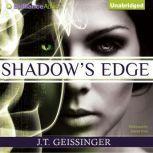 Shadow's Edge, J. T. Geissinger
