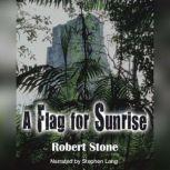 A Flag for Sunrise, Robert Stone