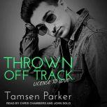Thrown Off Track, Tamsen Parker