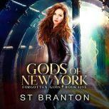 Gods of New York, CM Raymond/L. E. Barbant/ST Branton