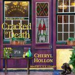 Cracked to Death, Cheryl Hollon