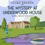 The Mystery at Underwood House, Clara Benson