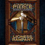 Lioness Rampant Song of the Lioness #4, Tamora Pierce