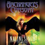 Archangel's Consort, Nalini Singh