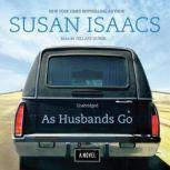 As Husbands Go, Susan Isaacs