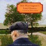 Bill Warrington's Last Chance, James King