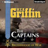 The Captains Book Two of the Brotherhood of War Series, W.E.B. Griffin