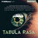 Tabula Rasa, Kristen Lippert-Martin