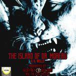 The Island of Dr. Moreau, H.G. Wells