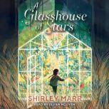 A Glasshouse of Stars, Shirley Marr