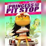 The Princess and the Pit Stop, Tom Angleberger