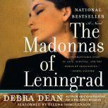 The Madonnas of Leningrad, Debra Dean