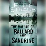 The Ballad of Ballard and Sandrine An eShort, Peter Straub