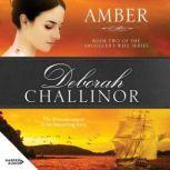 Amber, Deborah Challinor