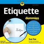Etiquette For Dummies 2nd Edition, Sue Fox