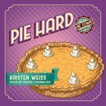 Pie Hard, Kirsten Weiss