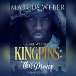 Carl Weber's Kingpins: The Bronx, Marcus Weber
