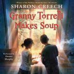 Granny Torrelli Makes Soup, Sharon Creech