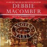 Angels at the Table A Shirley, Goodness, and Mercy Christmas Story, Debbie Macomber