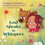 God Speaks in Whispers, Mark Batterson