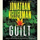 Guilt An Alex Delaware Novel, Jonathan Kellerman