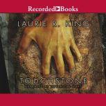 Touchstone, Laurie R. King