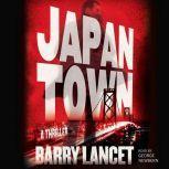 Japantown A Thriller, Barry Lancet