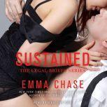 Sustained, Emma Chase