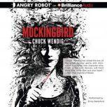 Mockingbird, Chuck Wendig