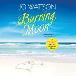 Burning Moon, Carly Robins