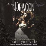 Oh, My Dragon, Lani Lynn Vale