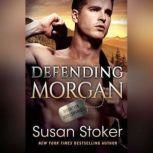 Defending Morgan, Susan Stoker