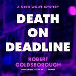Death on Deadline A Nero Wolfe Mystery, Robert Goldsborough