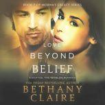 Love Beyond Belief A Scottish Time Travel Romance, Bethany Claire