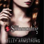 The Summoning, Kelley Armstrong