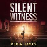 Silent Witness, Robin James