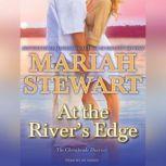 At the River's Edge, Mariah Stewart