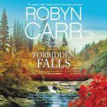 Forbidden Falls, Robyn Carr