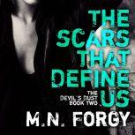 The Scars That Define Us, M. N. Forgy