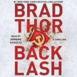 Backlash A Thriller, Brad Thor