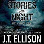 Stories of the Night Four Shadowy Tales, J.t. Ellison