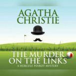 The Murder on the Links, Agatha Christie