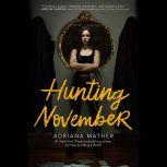 Hunting November, Adriana Mather