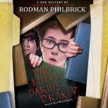Who Killed Darius Drake?, Rodman Philbrick