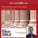 Philosophy and the Law How Judges Reason, Stephen Mathis