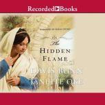 The Hidden Flame, Janette Oke