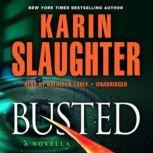 Busted, Karin Slaughter