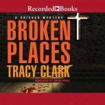 Broken Places, Tracy Clark